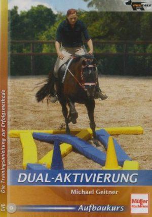 Dual Aktivierung®: Gehirngymnastik für Pferde – Michael Geitner