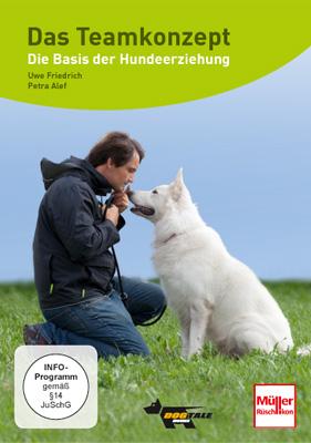 Das Teamkonzept, die Basis der Hundeerziehung – Uwe Friedrich