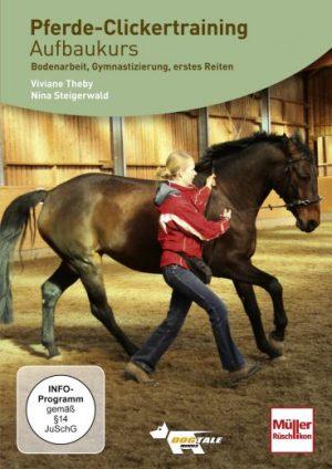 Pferde Clickertraining. Aufbaukurs mit Viviane Theby und Nina Steigerwald.