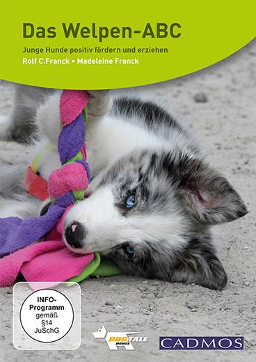 DAS WELPEN ABC- junge Hunde positiv fördern und erziehen
