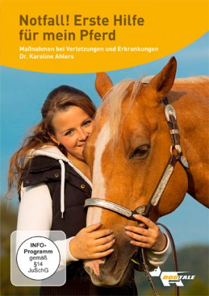 Notfall! Erste Hilfe für mein Pferd. Mit Dr. Karoline Ahlers