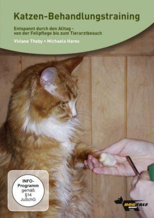Katzen-Behandlungstraining. Entspannt durch den Alltag. Von der Fellpflege bis zum Tierarztbesuch