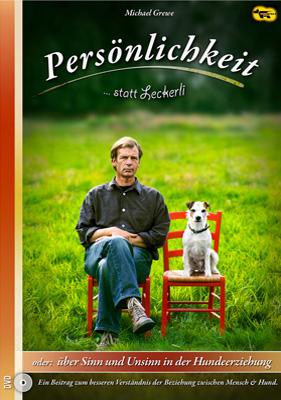"""Persönlichkeit statt Leckerli oder """"Vom Sinn und Unsinn in der Hundeerziehung"""" – Michael Grewe - Streaming!"""