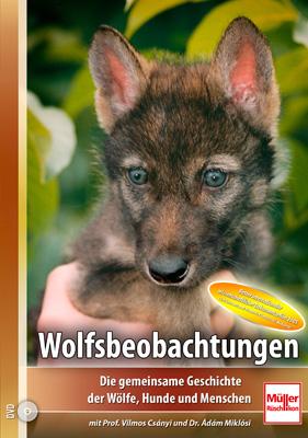 Wolfsbeobachtungen – Adam Miklosi, Vilmos Czanyi (DVD)